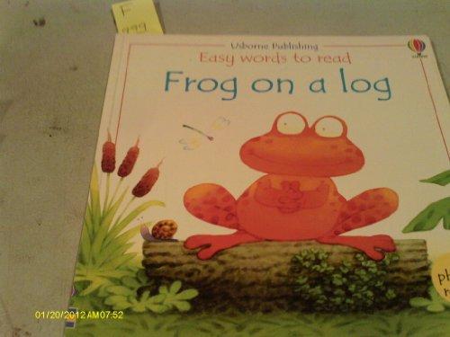 9780746044919: Frog on a Log
