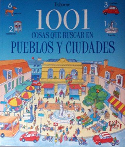 9780746045114: 1001 Cosa Que Buscar en Pueblos y Ciudades / 1001 Things to Spot in Town (Spanish Edition)
