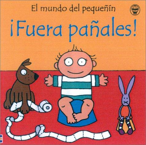 9780746045381: Fuera Panales/Potty Time (El Mundo Del Pequenin)