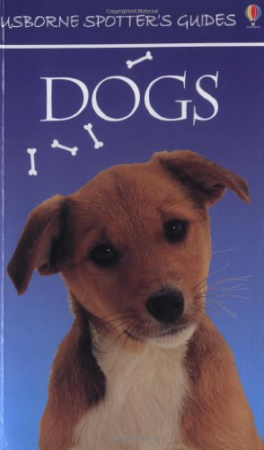 9780746045749: Dogs (Usborne Spotter's Guide)