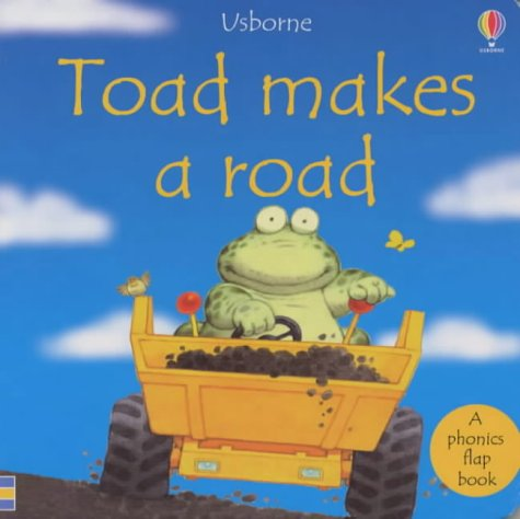 9780746045879: Toad Makes a Road