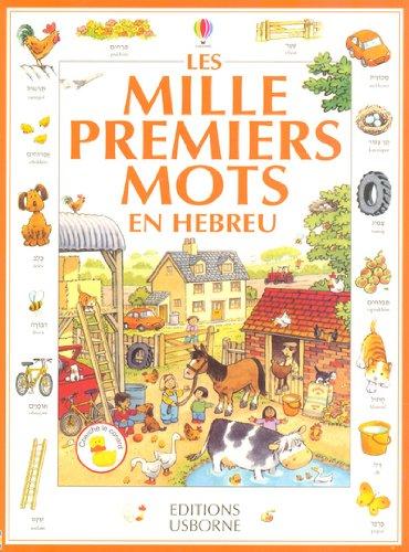 9780746045909 - Amery, Heather: Les Mille premiers mots en hébreu - Livre