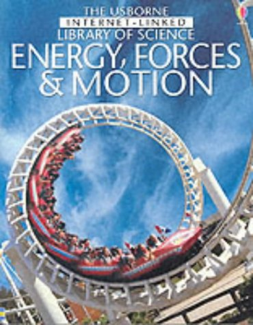 9780746046302: Energy Forces and Motion (Internet Linked: Library of Science)