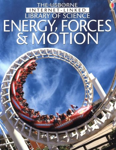 9780746046302: Energy, Forces & Motion (Usborne Internet-linked Library of Science)
