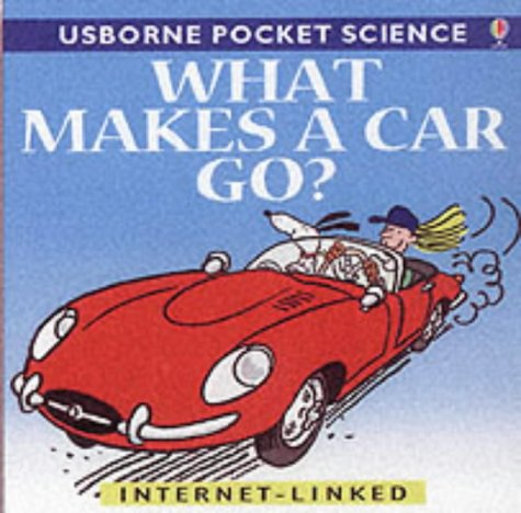 9780746046654: What Makes a Car Go? (Usborne Pocket Science)