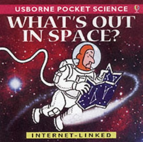 9780746046678: What's Out in Space? (Usborne Pocket Science)
