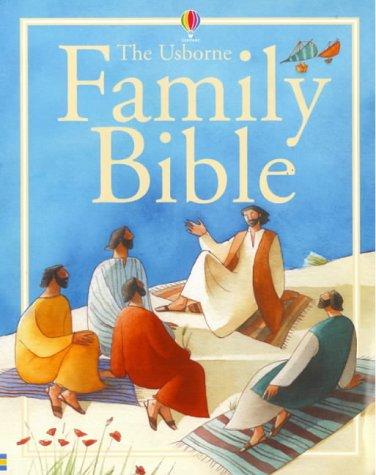 9780746046753: The Usborne Family Bible