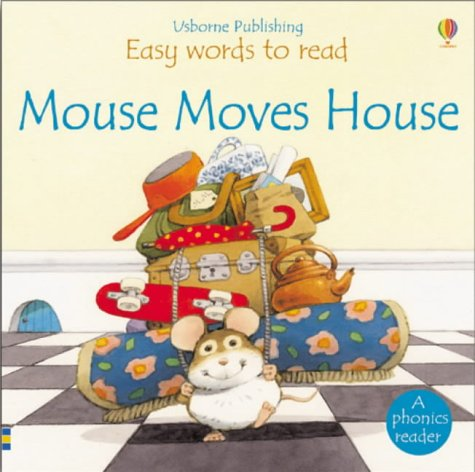 9780746046890: Mouse Moves House (Easy Words to Read)