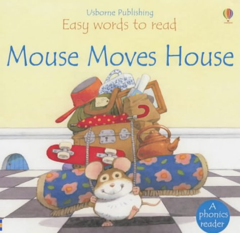 9780746046906: Mouse Moves House (Usborne Easy Words to Read)