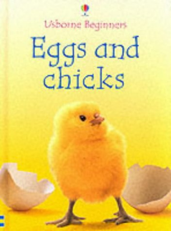 9780746047033: Eggs and Chicks