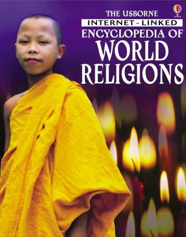 9780746047149: The Usborne Internet-linked Encyclopedia of World Religions (Internet-linked Encyclopedias)
