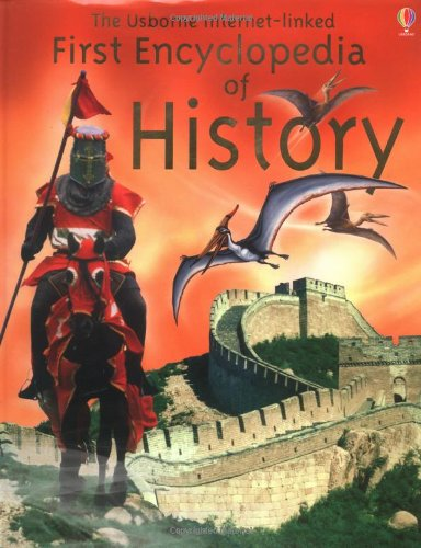 9780746047293: The Usborne Internet-linked First Encyclopedia of History