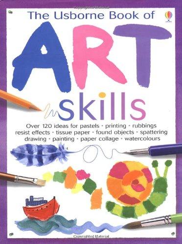 9780746047460: The Usborne Book of Art Skills (Usborne Art Ideas)