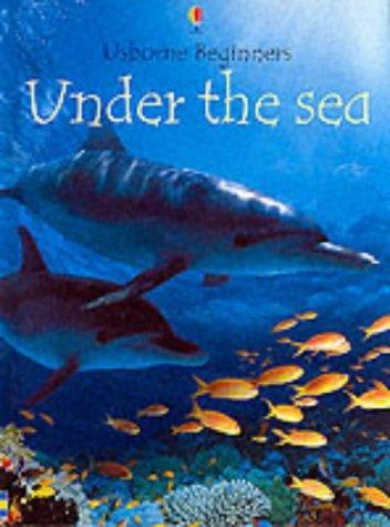 9780746047590: Under the Sea (Usborne Beginners Series)