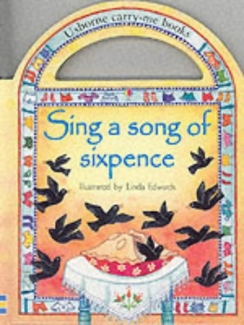 9780746047729: Sing a Song of Sixpence (Carry-me Books)