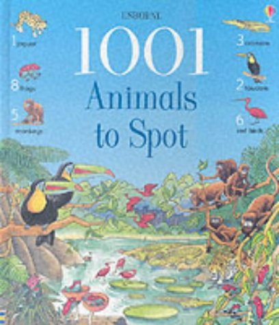 9780746047804: 1001 Animals to Spot (Usborne 1001 Things to Spot)