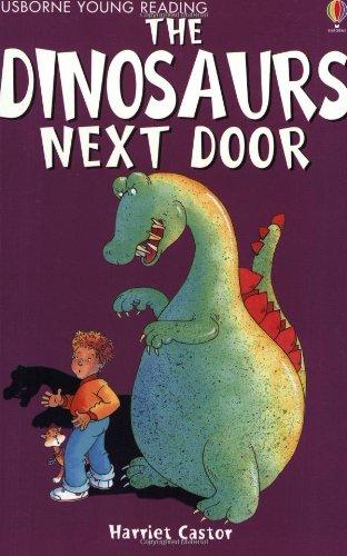 9780746048542: The Dinosaurs Next Door (Usborne young readers)