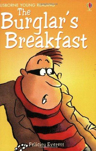 9780746048566: The Burglar's Breakfast (Usborne young readers)