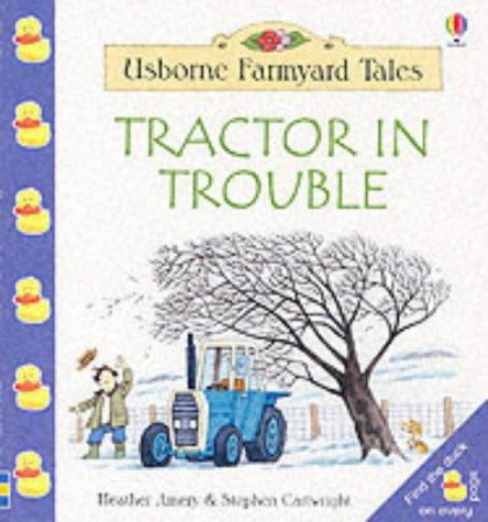9780746048948: Tractor in Trouble (Farmyard Tales Little Book)