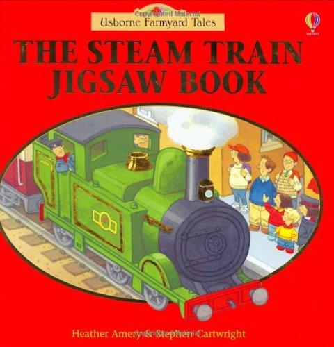 9780746049020: The Steam Train Jigsaw Book (Farmyard Tales)