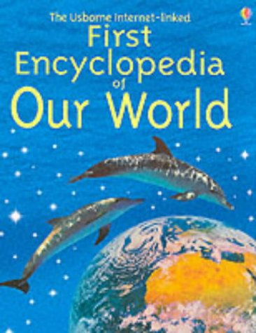 9780746049051: First Encyclopedia of Our World (Usborne First Encyclopaedias)