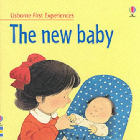9780746049259: The New Baby (Usborne First Experiences)