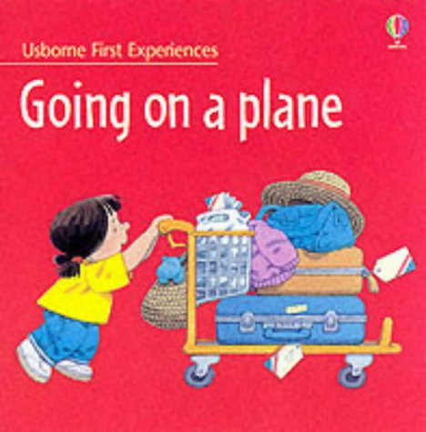 9780746049303: Going on a Plane (Usborne First Experiences)