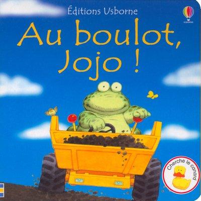 9780746049617: Au Boulot, Jojo (French Edition)
