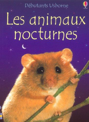 9780746049938: Les Animaux nocturnes