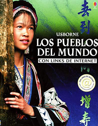 9780746050682: Los Pueblos Del Mundo: Con Links De Internet (Titles in Spanish) (Spanish Edition)