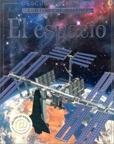 9780746050699: El Espacio (Descubre Y Explora Con Links De Internet)