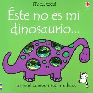 9780746050798: Este No Es Mi Dinosaurio = That's Not My Dinosaur (Toca, Toca!)
