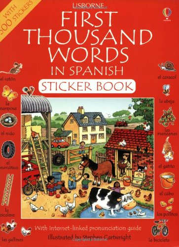 9780746051030: First 1000 Words in Spanish Sticker Book (Usborne First Thousand Words Sticker Book)