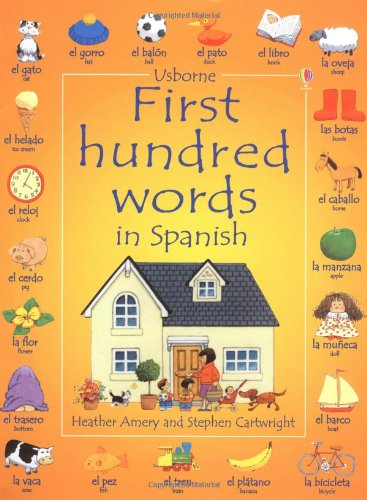 9780746051047: First 100 Words in Spanish (Usborne First Hundred Words Sticker Books)