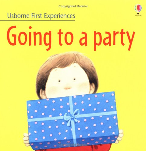 9780746051191: Going to a Party (Usborne First Experiences)