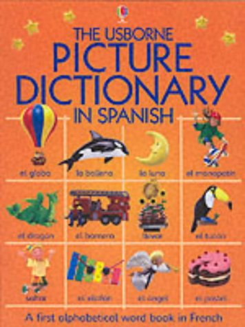 9780746051405: The Usborne Picture Dictionary in Spanish (Usborne Everyday Words)