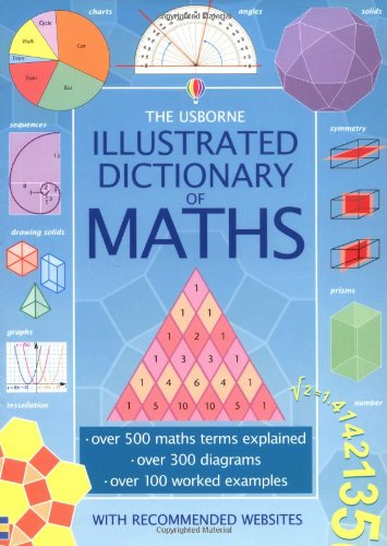 9780746051573: The Usborne Illustrated Dictionary of Maths