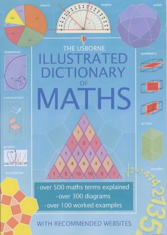 9780746051580: The Usborne Illustrated Dictionary of Maths