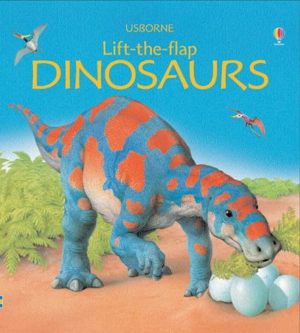 9780746051603: Dinosaurs (Lift-the-flap)