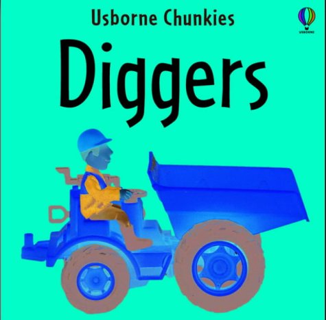 9780746051610: Usborne Lift and Look Diggers