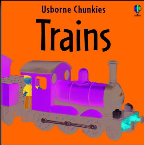 9780746051627: Trains (Chunky Board Books)