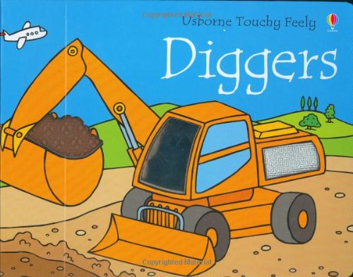 9780746051849: Diggers (Touchy-Feely Board Books)