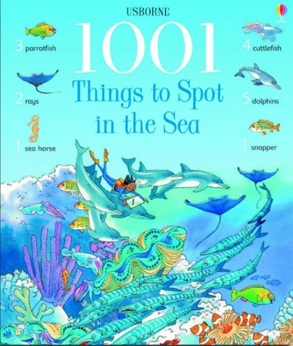 9780746052082: 1001 Things to Spot in the Sea (1001 Things to Spot)