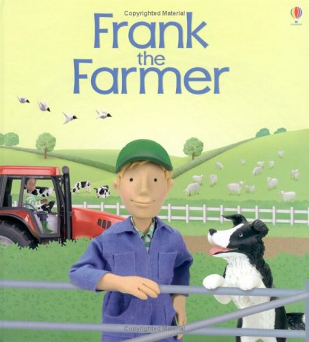 9780746052211: Frank the Farmer (Jobs People Do)