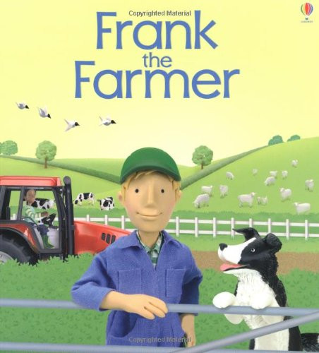 9780746052228: Frank the Farmer (Jobs People Do)
