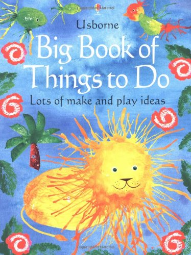 9780746053003: The Usborne Big Book of Things to Do: Lots of Make and Play Ideas