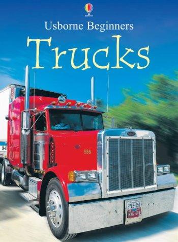 9780746053126: Trucks (Usborne Beginners Series)