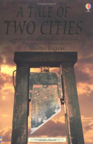 Tale of Two Cities (Usborne Classics): Hawksley, Lucinda