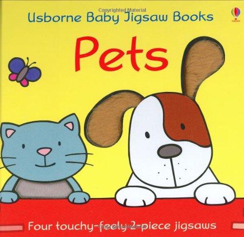 Pets (Usborne baby jigsaw books): Watt, Fiona