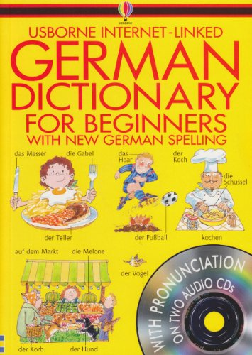 9780746053416: Usborne's Internet-Linked German Dictionary for Beginners (Usborne Beginner's Language Dictionaries) (German and English Edition)